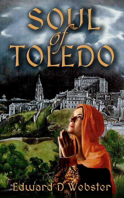 Front cover of the book Soul of Toledo, showing a Spanish woman praying with a castle in the background